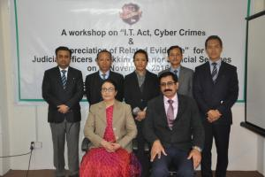 "A workshop on ""I.T Act, Cyber Crimes & Appreciation of Relative Evidence "" for Judicial Officers of Sikkim Superior Judicial Services on 5-11-2016"